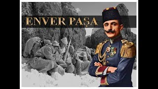 Who Is Enver Pasha ? - A traitor or an idealistic hero ? HD
