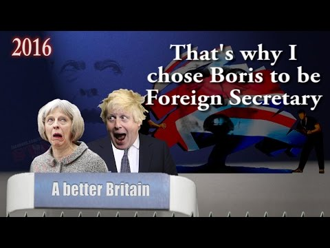 Why Boris is Foreign Secretary