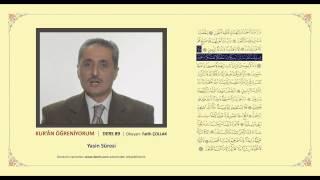 Kuran Öğreniyorum 89 -  Yasin Suresi (Fatih Çollak)