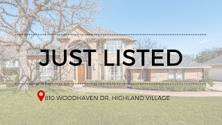 JUST LISTED: 810 Woodhaven Dr, Highland Village