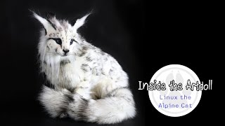 Inside the Artdoll - Linux the Alpine Cat!