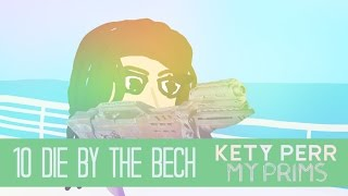 Kety Perr : My Prims - Episode 10 : Die By The Bech