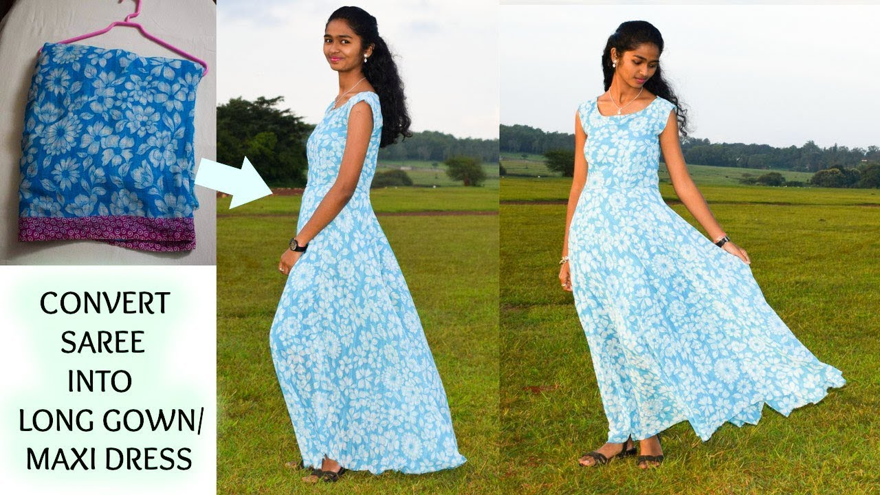 Diyconvert Old Saree Into Long Gown Maxi Dress Arpana Youtube