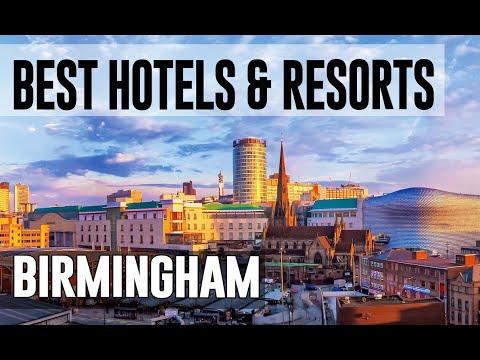 Best Hotels And Resorts In Birmingham, United Kingdom UK