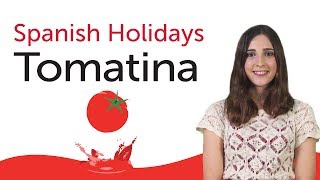 Learn Spanish Holidays - La Tomatina