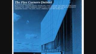 Blue Cycles The Five Corners Quintet Feat. Okou