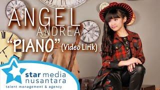 Angel Andrea - Piano (Video Lirik)
