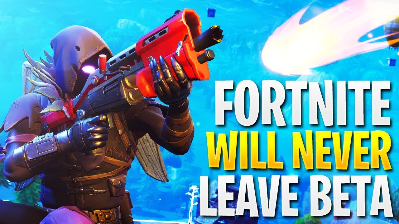 - when will fortnite end early access