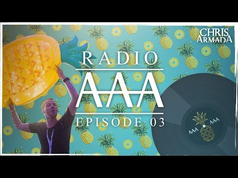 Chris Armada presents Radio AAA #3