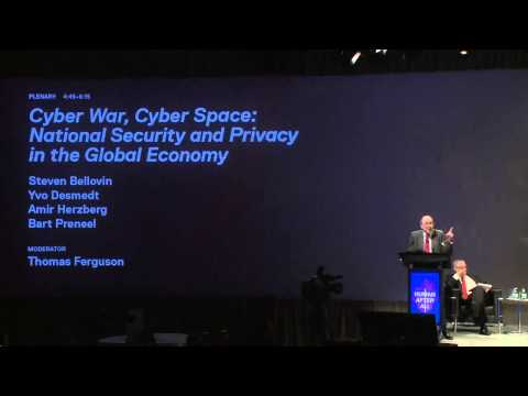 Cyber War, Cyber Space: National Security and Privacy in the