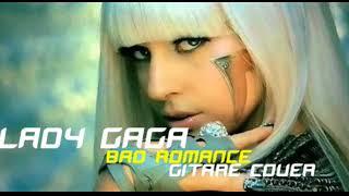 lady gaga   bad romance   gitare cover