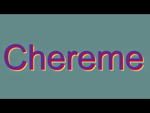 How to Pronounce Chereme