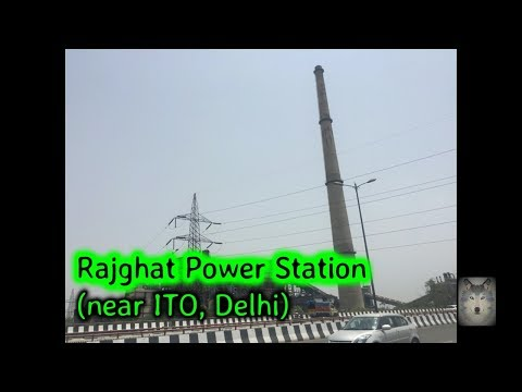 Places to go in Delhi Rajghat Power Station