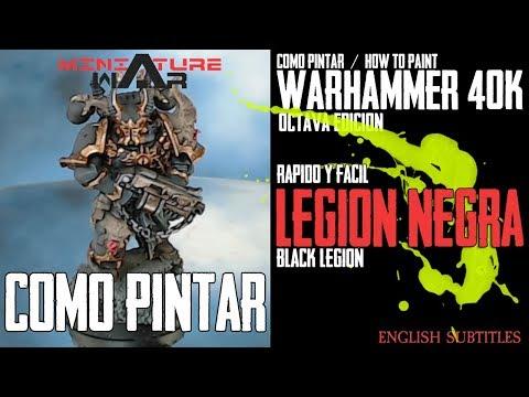 Como Pintar -  Warhammer 40k: Black Legion Chaos Space Marine - How to paint (ENG-Sub)