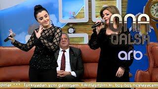 Almaz Orucova və Kamilə Nəbiyevadan canlı İFA - Ona qalsa