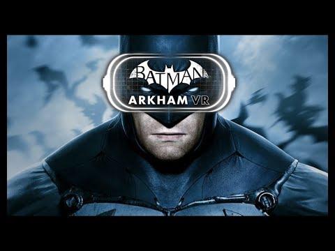 Batman Arkham VR -Capitulo 1