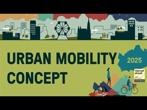 Thematic Concept Mobility - Urban Development Plan Vienna (STEP 2025)