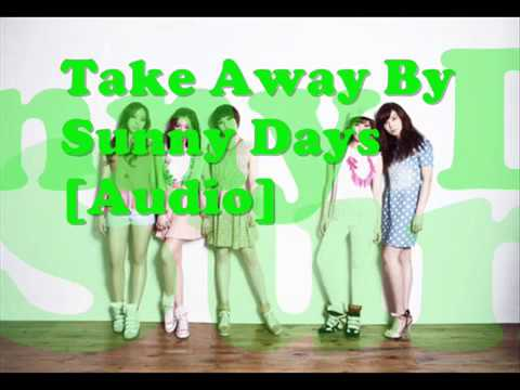 Take Away by Sunny Days [Audio]