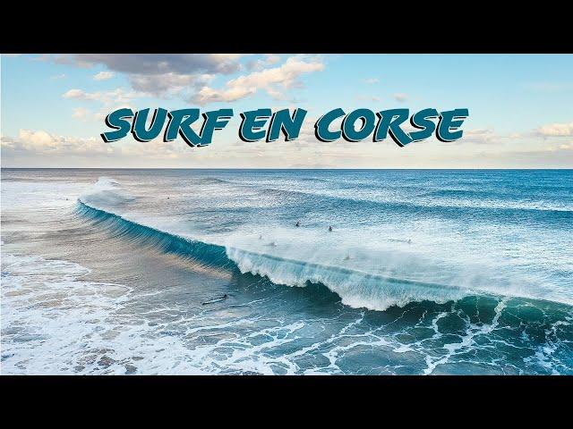 Surf en Corse, ou surfer en france ?