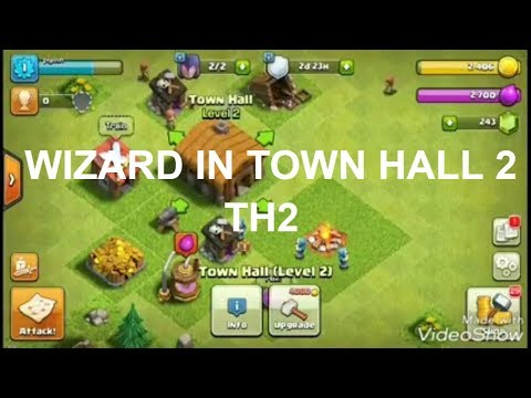Get Wizard In Town Hall 2 Army Camp Clash Of Clans Unlock Wizard In TH2 Coc Leaks 2017
