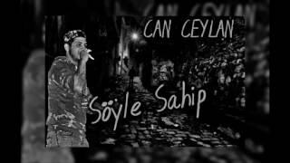 Can Ceylan - Söyle Sahip 2016