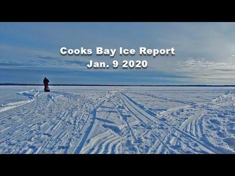 Cooks Bay Ice Report Jan 9 2020
