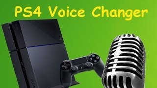 How to Change Your Voice on the PlayStation 4 Tutorial