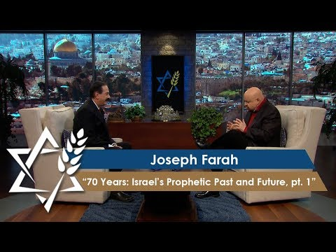 Joseph Farah | 70 Years: Israel's Prophetic Past and Future, Part 1