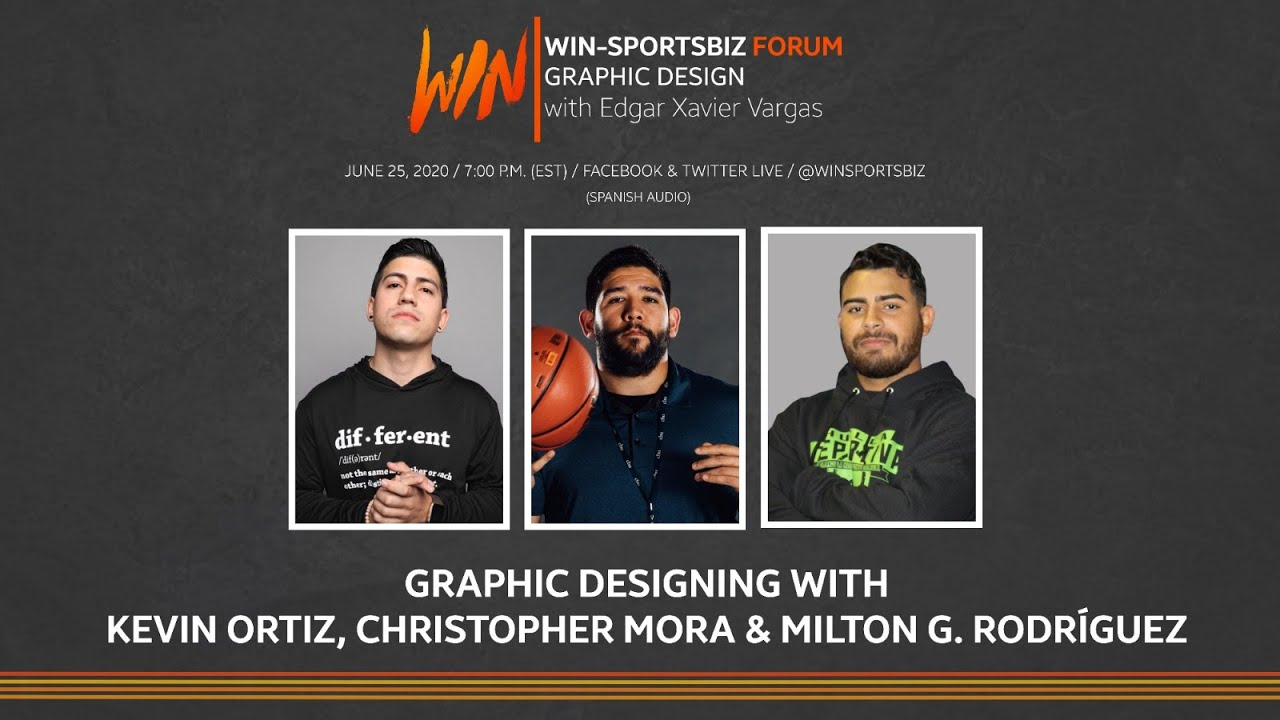 WIN-SportsBiz Forum: Graphic Designing with Kevin Abdiel, Christopher Mora, and Milton Gabriel