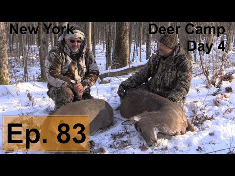New York Deer Camp - Day 4 | Wild Bout Huntin