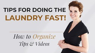 Tips For Doing the Laundry Fast!