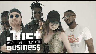 OGB x Xpert x Ru$$ Crv$h - Just Business