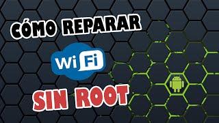 TUTORIAL |Como reparar fallo conexión zona wifi Android SIN ROOT