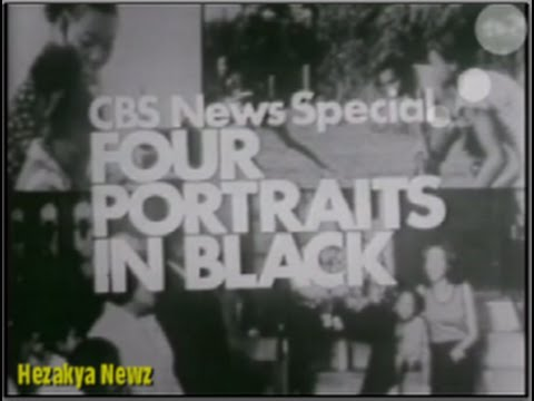 1974 CBS NEWS SPECIAL REPORT: FOUR PORTRAITS IN BLACK!!