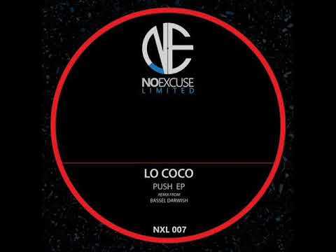 Lo Coco - Push (Bassel Darwish Remix)