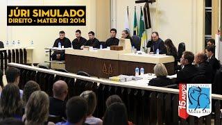 Júri Simulado - Direito Mater Dei 2014