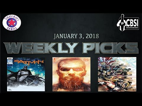 Weekly Picks for New Comic Books Releasing January 3, 2018