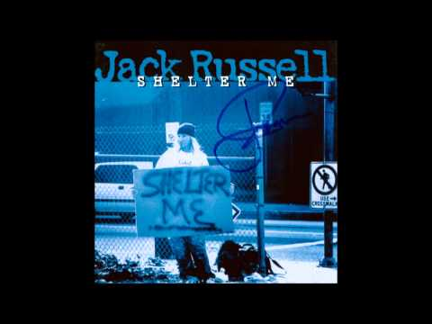 Jack Russell - Shelter Me (full album)