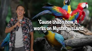 Mystery Island Song Motions