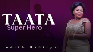 Taata Super Hero - Judith Babirye (official Audio) (Ugandan Gospel Music) thumbnail