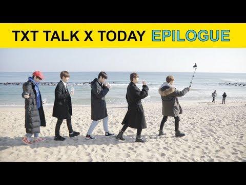[ENG SUB] TXT 'TALK X TODAY' Epilogue (투모로우바이투게더)