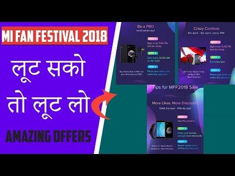 Mi Fan Festival 2018 Offers, Tricks & Timings, जानिए अभी.