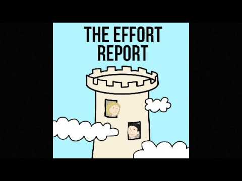 Effort Report Episode 2 - Smart and Hardworking: Necessary But Not Sufficient