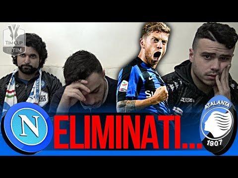 NAPOLI 1-2 ATALANTA | ELIMINATI...REAZIONE NAPOLETANI LIVE HD