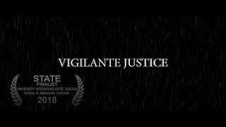 Vigilante Justice | Award Winning Short Film By Todd Stephens