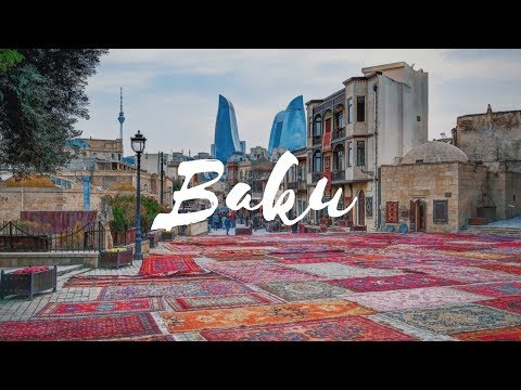 BAKU - Azerbaijan Travel Guide | Around The World