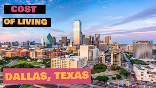 Cost of Living in Dallas, Texas - What's the Real Cost? Moving to Dallas, TX