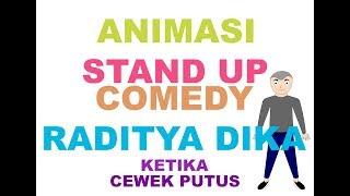 Animasi Stand Up Comedy - Raditya Dika - KETIKA CEWEK PUTUS (Remake)