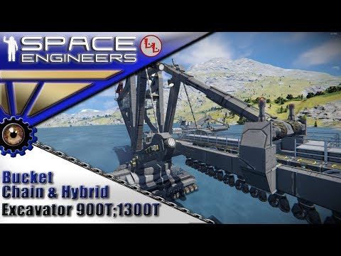 Space Engineers - ИП - Bucket Chain & Hybrid Excavator 900T, 1300T - Гибридно-цепные экскаваторы!