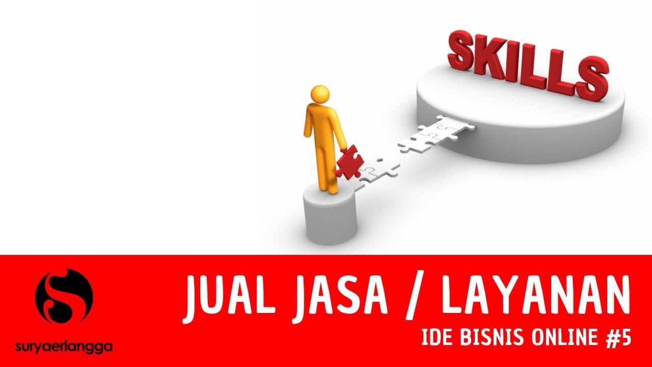 Ide Bisnis Online untuk Pemula #5 | Menjual Jasa atau ...